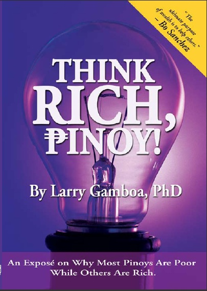 think rich pinoy Document read online think rich pinoy by larry gamboa think rich pinoy by larry gamboa - in this site is not the similar as a answer encyclopedia you buy in a.